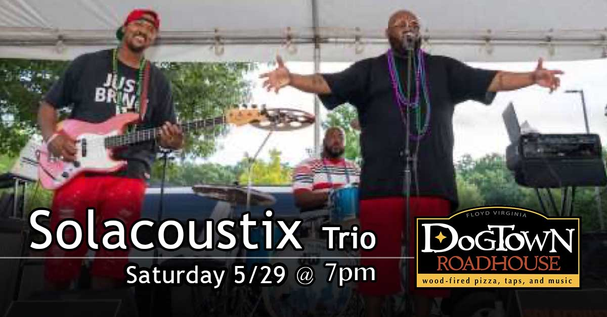 Solacoustix Trio Live Band at Dogtown Roadhouse