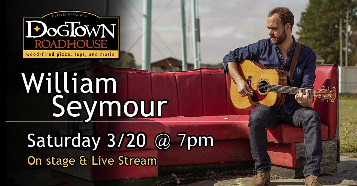 William Seymour Live Music at Dogtown Roadhouse
